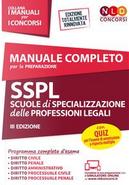 Manuale completo per la preparazione SSPL. Scuole di specializzazione delle professioni legali. Con espansione online. Con software di simulazione by Aa Vv