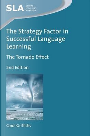 The Strategy Factor in Successful Language Learning by Carol Griffiths