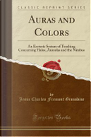 Auras and Colors by Jesse Charles Fremont Grumbine