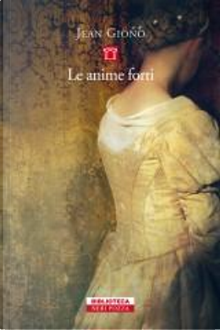 Le anime forti by Jean Giono