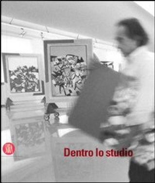 Dentro lo studio by Gianni Berengo Gardin, Ugo Nespolo
