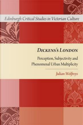 Dickens's London by Julian Wolfreys