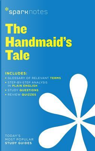 Sparknotes The Handmaid's Tale by Margaret Eleanor Atwood