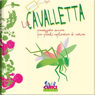 La cavalletta by Maria Cannata