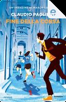 Fine della corsa by Claudio Paglieri