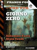 Giorno Zero by Alain Voudì, Antonino Fazio