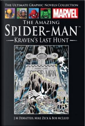 The Amazing Spider-Man: Kraven's Last Hunt by Jean Marc DeMatteis