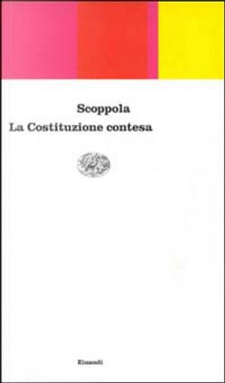 La costituzione contesa by Pietro Scoppola