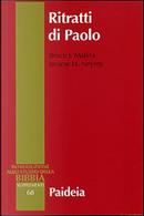 Ritratti di Paolo. Archeologia della personalità antica by Bruce J. Malina