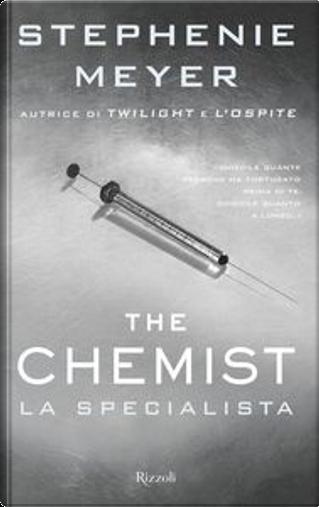 The chemist. La specialista by Stephenie Meyer