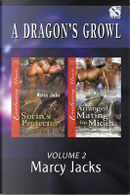A Dragon's Growl, Volume 2 [Sorin's Protector by Marcy Jacks