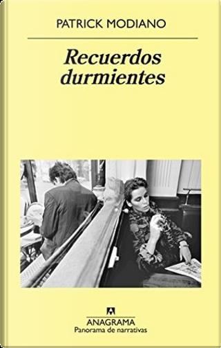Recuerdos durmientes by Patrick Modiano