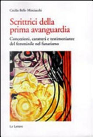 Scrittrici della prima avanguardia by Cecilia Bello Minciacchi