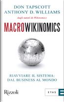 Macrowikinomics by Anthony D. Williams, Don Tapscott