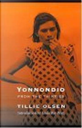 Yonnondio by Linda Ray Pratt, Tillie Olsen