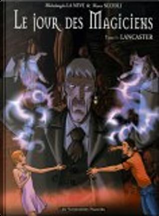 Le jour des magiciens, tome 3 by Marco Nizzoli, Michelangelo La Neve