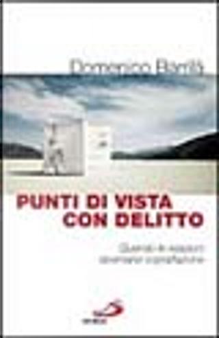 Punti di vista con delitto by Domenico Barrilà