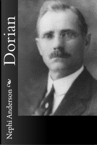 Dorian by Nephi Anderson