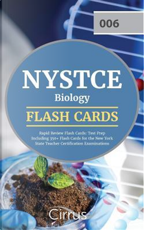 NYSTCE Biology Rapid Review Flash Cards by NYSTCE Biology Exam Prep Team