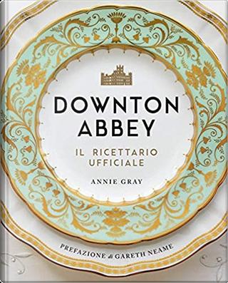 Downton Abbey by Annie Gray