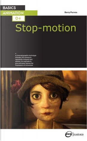 Basics Animation: Stop-Motion by Barry Purves