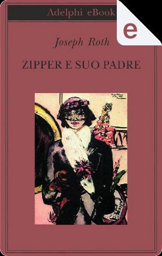 Zipper e suo padre by Joseph Roth