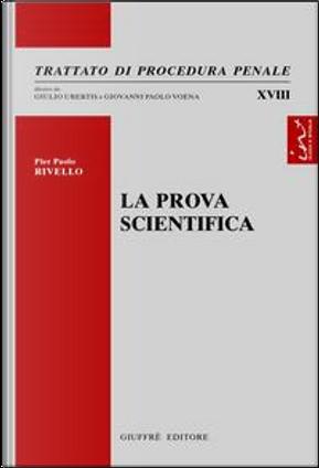 La prova scientifica by Pierpaolo Rivello