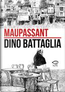 Maupassant by Dino Battaglia