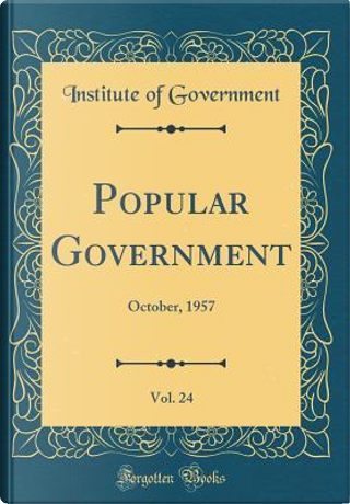 Popular Government, Vol. 24 by Institute Of Government