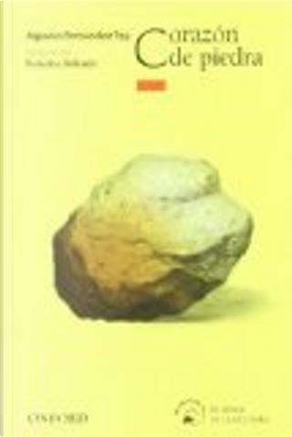Corazón de piedra by Agustin Fernandez Paz