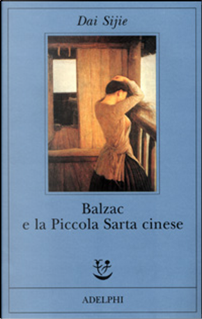 Balzac e la Piccola Sarta cinese by Dai Sijie