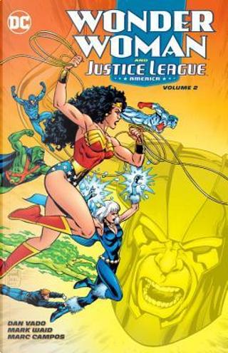 Wonder Woman and Justice League America 2 by Dan Vado