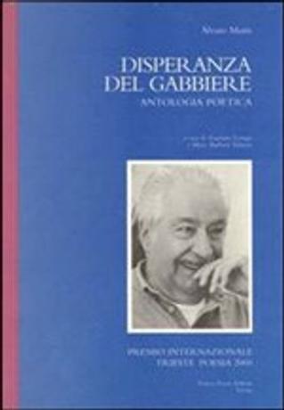 Disperanza del gabbiere by Alvaro Mutis