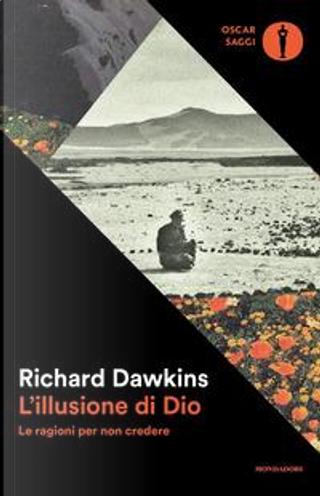 L'illusione di Dio. Le ragioni per non credere by Richard Dawkins