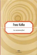 La metamorfosi by Franz Kafka