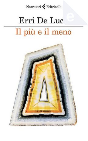 Il più e il meno by Erri De Luca