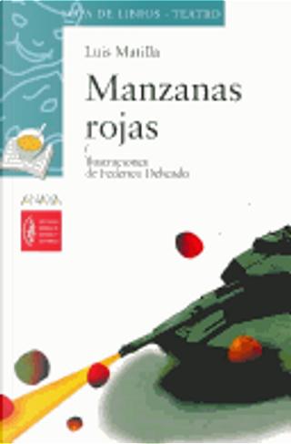 Manzanas rojas/ Red Apples by Luis Matilla