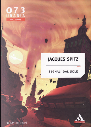 Segnali dal sole by Jacques Spitz