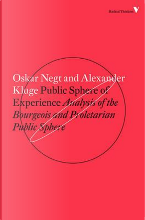 Public Sphere and Experience by Oskar Negt