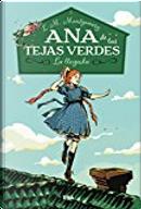Ana de las Tejas Verdes by L.M. Montgomery