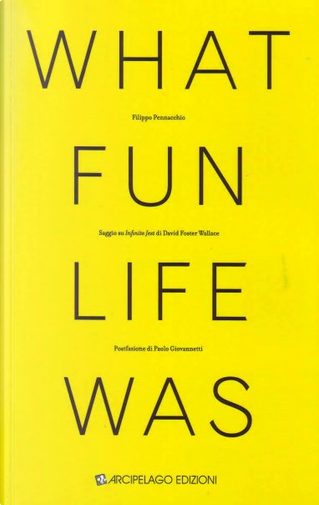 What fun life was by Filippo Pennacchio