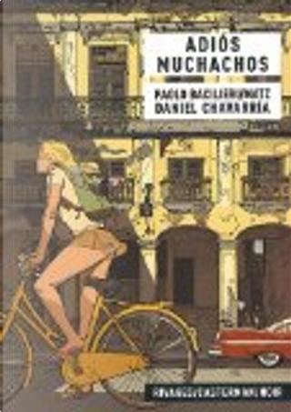 Adios muchachos by Daniel Chavarria, Matz, Paolo Bacilieri