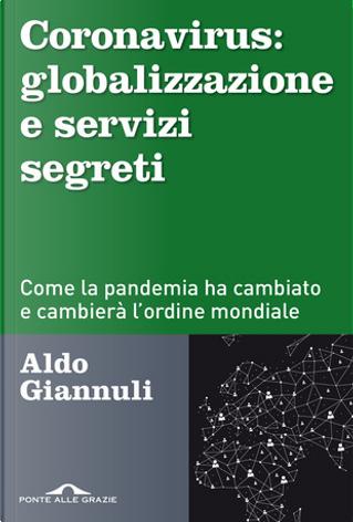 Coronavirus: globalizzazione e servizi segreti by Aldo Giannuli