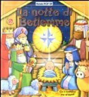 La notte di Betlemme. Libro pop-up by Gabriele Clima