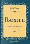 Rachel by Rahel Meier