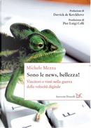 Sono le news, bellezza! by Michele Mezza