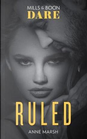 Ruled (Dare) (Hard Riders MC, Book 1) by Anne Marsh