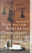 Kein Schlaf für Commissario Luciani by Claudio Paglieri