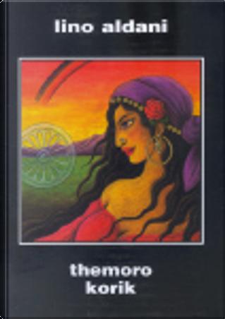 Themoro Korik by Lino Aldani
