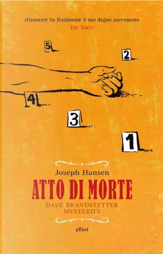 Atto di morte by Joseph Hansen